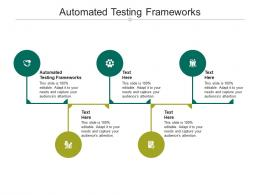 Automated Testing Frameworks Ppt Powerpoint Presentation Gallery Inspiration Cpb