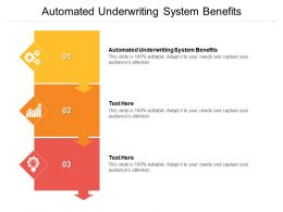Automated Underwriting System Benefits Ppt Powerpoint Presentation Styles Guide Cpb