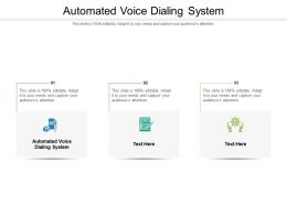 Automated Voice Dialing System Ppt Powerpoint Presentation Icon Layout Ideas Cpb