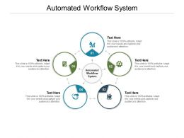 Automated Workflow System Ppt Powerpoint Presentation Layouts Skills Cpb