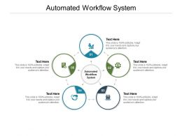 Automated Workflow System Ppt Powerpoint Presentation Visual Aids Backgrounds Cpb