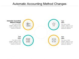 Automatic Accounting Method Changes Ppt Powerpoint Presentation Styles Vector Cpb