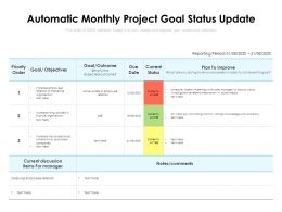 Automatic Monthly Project Goal Status Update