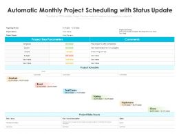 Automatic Monthly Project Scheduling With Status Update