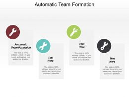 Automatic Team Formation Ppt Powerpoint Presentation Icon Graphics Pictures Cpb