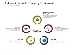 Automatic Vehicle Tracking Equipment Ppt Powerpoint Presentation File Show Cpb