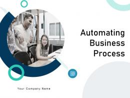 Automating Business Process Powerpoint Presentation Slides