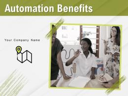 Automation Benefits Powerpoint Presentation Slides