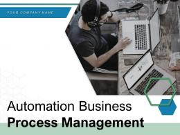 Automation Business Process Management Product Framework Requirement Strategies