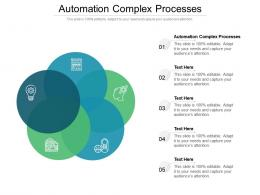 Automation Complex Processes Ppt Powerpoint Presentation Outline Examples Cpb
