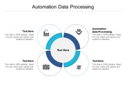Automation Data Processing Ppt Powerpoint Presentation Ideas Files Cpb