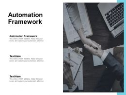 Automation Framework Ppt Powerpoint Presentation Summary Guide Cpb