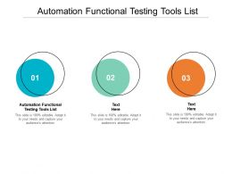 Automation Functional Testing Tools List Ppt Powerpoint Presentation Infographics Cpb