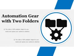 Automation Gear With Two Folders