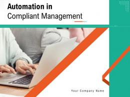 Automation In Compliant Management Powerpoint Presentation Slides