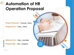 Automation Of HR Operation Proposal Powerpoint Presentation Slides