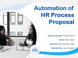Automation Of HR Process Proposal Powerpoint Presentation Slides