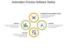 Automation Process Software Testing Ppt Powerpoint Presentation Styles Portfolio Cpb