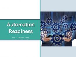 Automation Readiness Alignment Assessment Technical Infrastructure Optimization