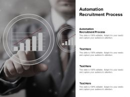 Automation Recruitment Process Ppt Powerpoint Presentation Show Outfit Cpb