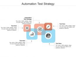 Automation Test Strategy Ppt Powerpoint Presentation Layouts Background Designs Cpb
