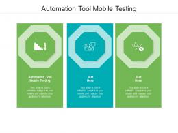 Automation Tool Mobile Testing Ppt Powerpoint Presentation Portfolio Rules Cpb