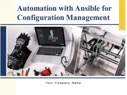 Automation With Ansible For Configuration Management Powerpoint Presentation Slides