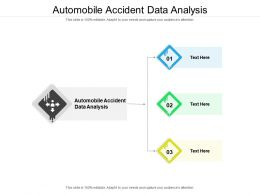 Automobile Accident Data Analysis Ppt Powerpoint Presentation Show Cpb