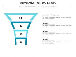 Automotive Industry Quality Ppt Powerpoint Presentation File Format Ideas Cpb