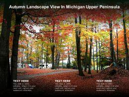 Autumn Landscape View In Michigan Upper Peninsula