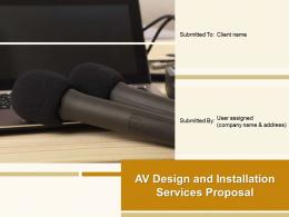 AV Design And Installation Services Proposal Powerpoint Presentation Slides