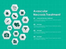 Avascular Necrosis Treatment Ppt Powerpoint Presentation Infographics Model
