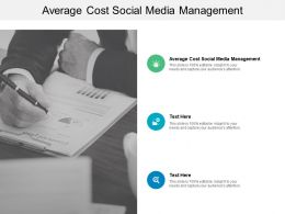 Average Cost Social Media Management Ppt Powerpoint Presentation Layouts Elements Cpb