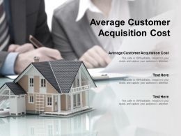 Average Customer Acquisition Cost Ppt Powerpoint Presentation Pictures Structure Cpb