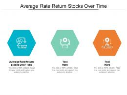 Average Rate Return Stocks Over Time Ppt Powerpoint Presentation Infographics Template Cpb