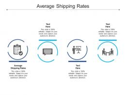 Average Shipping Rates Ppt Powerpoint Presentation Slides Shapes Cpb
