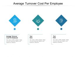 Average Turnover Cost Per Employee Ppt Powerpoint Presentation Outline Cpb