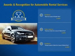 Awards And Recognition For Automobile Rental Services Rental Firm Ppt Powerpoint Presentation Templates