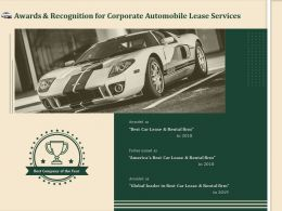 Awards And Recognition For Corporate Automobile Lease Services Ppt Demonstration