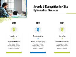 Awards And Recognition For Site Optimization Services Ppt Template