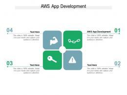 AWS App Development Ppt Powerpoint Presentation Model Slides Cpb