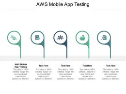 AWS Mobile App Testing Ppt Powerpoint Presentation File Vector Cpb