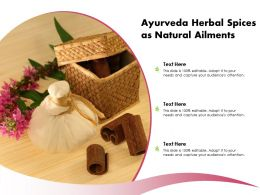 Ayurveda Herbal Spices As Natural Ailments