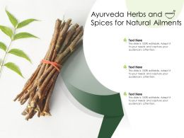 Ayurveda Herbs And Spices For Natural Ailments