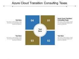 Azure Cloud Transition Consulting Texas Ppt Powerpoint Slides Graphics Download Cpb