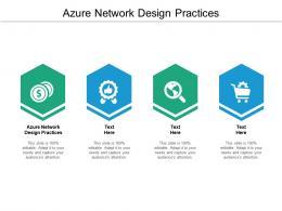 Azure Network Design Practices Ppt Powerpoint Presentation Inspiration Deck Cpb