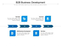 B2B Business Development Ppt Powerpoint Presentation Slides Format Ideas Cpb