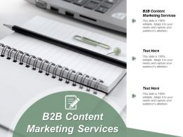 B2B Content Marketing Services Ppt Powerpoint Presentation Gallery Graphics Pictures Cpb