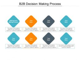 B2B Decision Making Process Ppt Powerpoint Presentation Ideas Vector Cpb