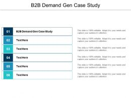 B2B Demand Gen Case Study Ppt Powerpoint Presentation Ideas Graphic Tips Cpb
